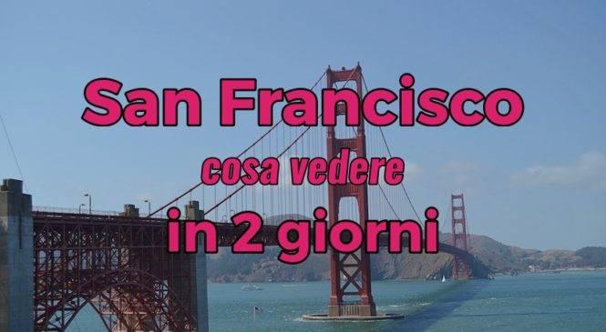 Cosa vedere a San Francisco in 2 giorni? #2