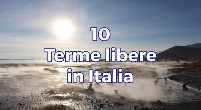 Le 10 migliori terme libere in Italia
