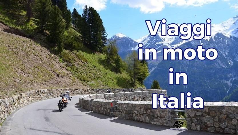 Viaggi in moto in Italia: consigli per scegliere la meta giusta