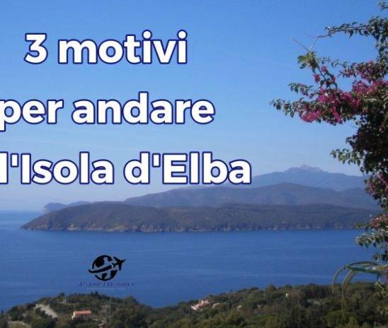 Perché andare all'Isola d'Elba?